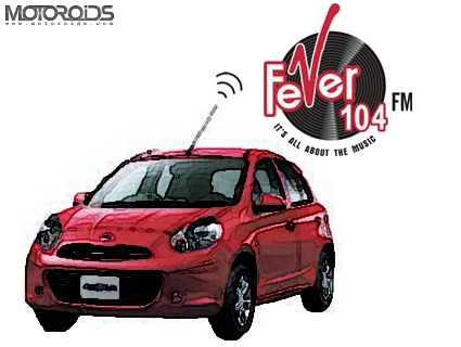 Nissan Motor India ties up with Fever 104 FM radio channel for promotion of the Micra small car in Delhi, Mumbai and Bengaluru