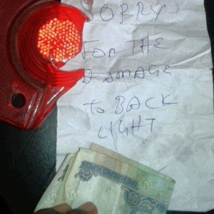 Man pays up anonymously for breaking a tail-light, warms our heart