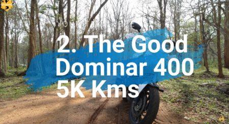 The Bajaj Dominar 400 5,000 Km Long Ownership Review