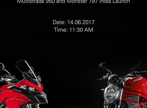 Ducati Multistrada 950 and Monster 797 India Launch Scheduled On June 14