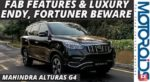 VIDEO: Mahindra Alturas G4 SUV in-Depth Review, Premium Luxury and Features